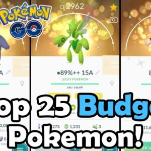 Top 25 BUDGET Pokemon To Power Up In 2021 In Pokemon GO! | Which Pokemon Are Worth Powering Up?!