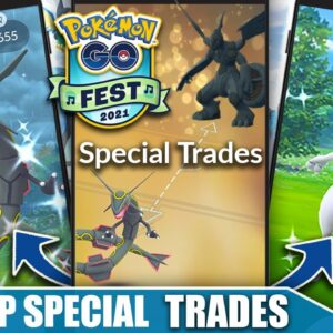 TOP *SPECIAL TRADES* for GO FEST 2021! 18 SPECIAL TRADES .. WHICH ARE THE BEST? | Pokémon GO