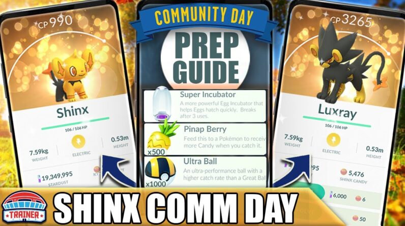 *SHINY SHINX* COMM DAY PREP GUIDE! HUGE TRANSFER CANDY GAINS! LUXRAY - PSYCHIC FANGS | Pokémon GO